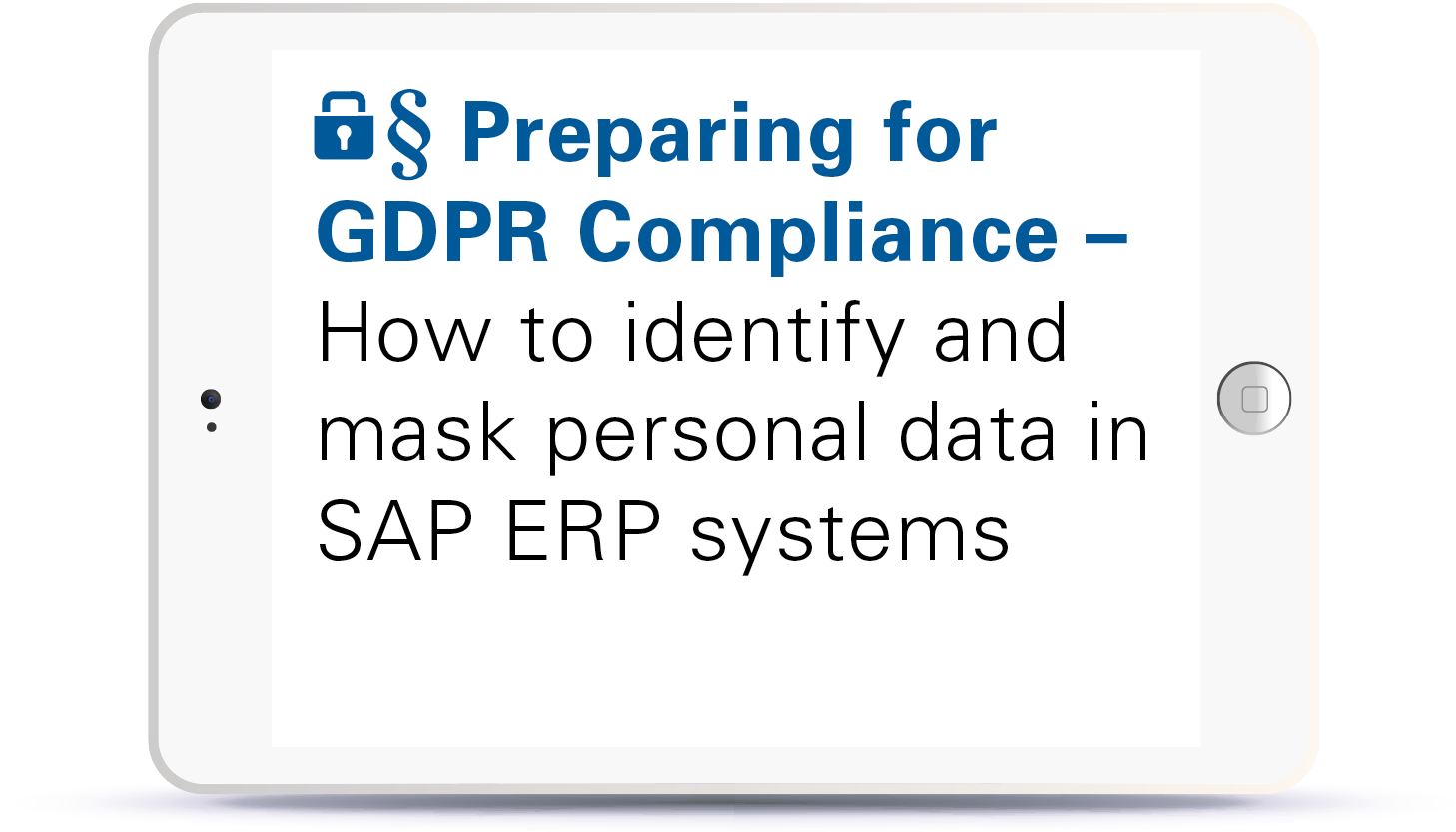Webinar Preparing for GDPR Compliance - how to identify and mask personal data in SAP ERP system Book