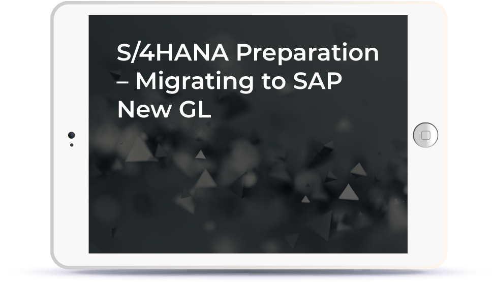 S/4HANA Preparation - Migrating to SAP New GL<p>Friday, August 10th | 2:30 pm BST Book