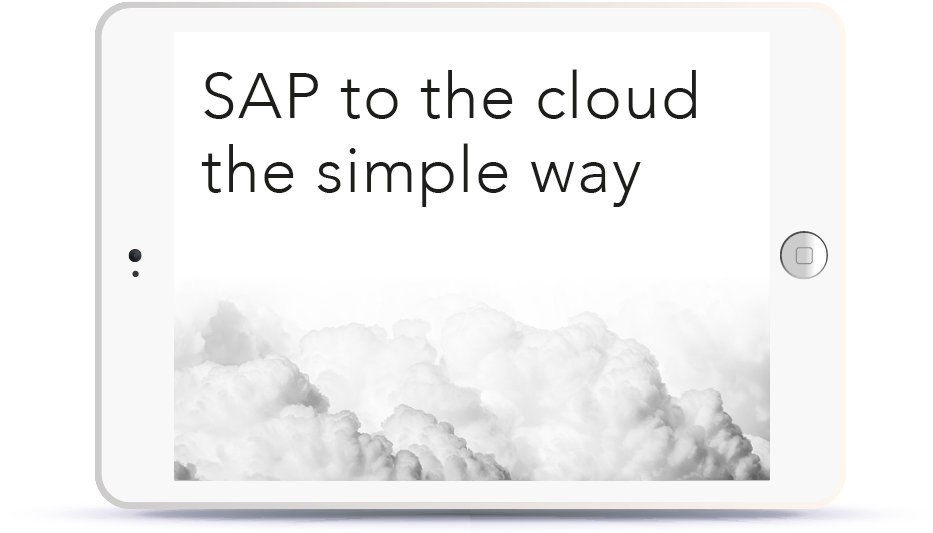 SAP to the cloud the simple way<br> <br>Wednesday, September 26, 2:30-3:30pm BST Book