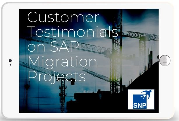 Customer Testimonials on SAP Migration Projects